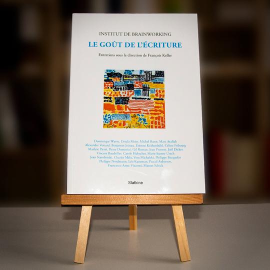 Livre d'entretiens titré «Le goût de l'écriture» abordant le thème de l'écriture sous la direction de François Keller